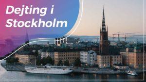 Dejting i Stockholm