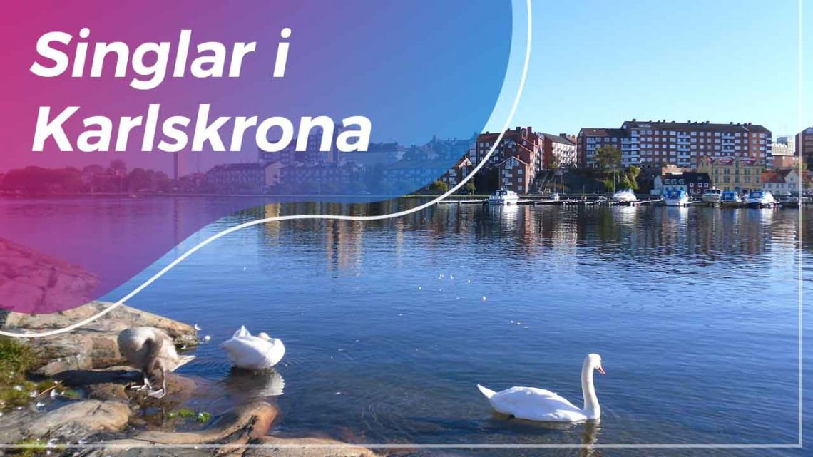 Singlar i Karlskrona